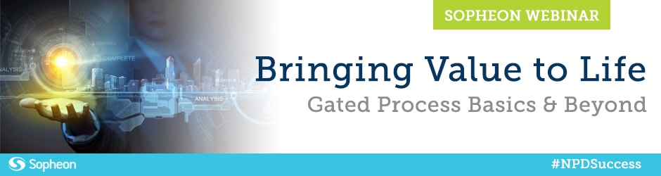 UPCOMING – Bringing Value to Life: Gated Process Basics and Beyond